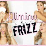 Elimina el frizz de tu cabello con estos sencillos trucos!
